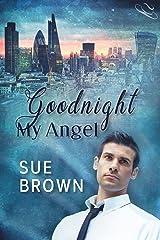 Goodnight My Angel (Angel Enterprises Book 2) Kindle Edition