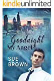 Goodnight My Angel (Angel Enterprises Book 2)