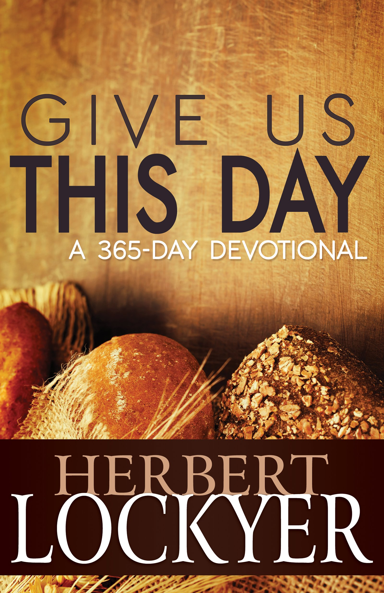 Read Online Give Us This Day: A 365-Day Devotional PDF