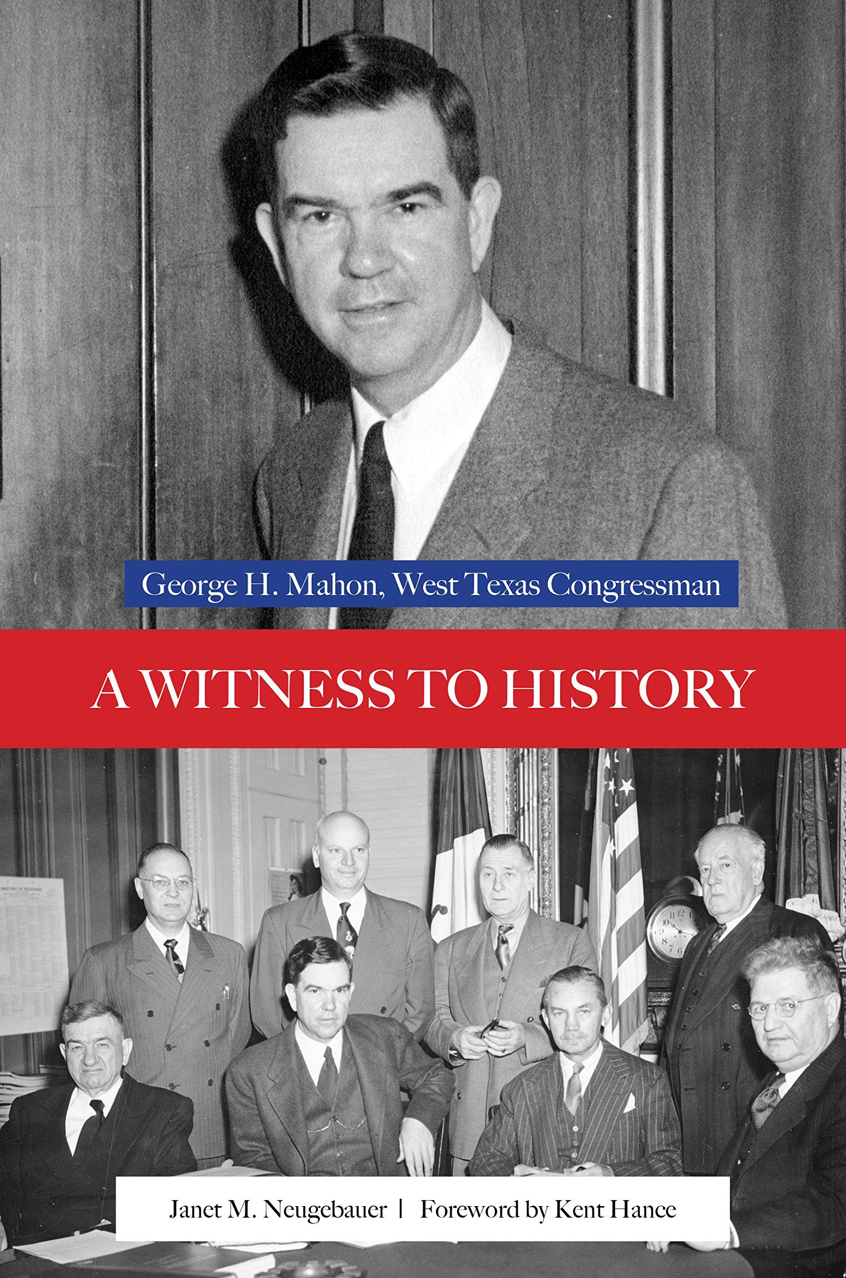Download A Witness to History: George H. Mahon, West Texas Congressman (Plains Histories) pdf epub
