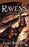 Ravens, Tome 6: OrageDémon