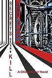 Secrets of the Kill: Thriller Suspense Series : A Chloe Mather Thriller (Chloe Mather Thrillers Book 1)
