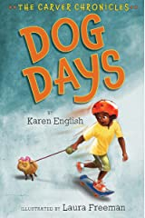 Dog Days: The Carver Chronicles, Book One Kindle Edition