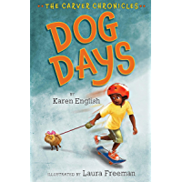 Dog Days: The Carver Chronicles, Book One
