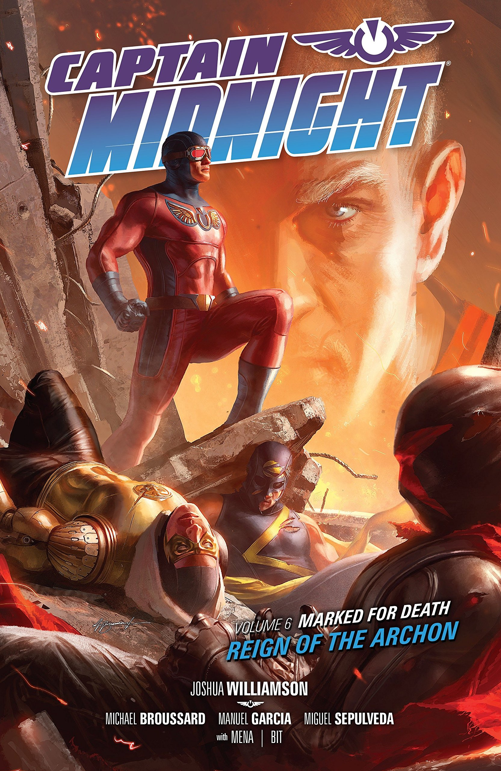 Captain Midnight Volume 6 Marked for Death--Reign of the Archon ebook