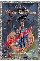 Under The Ocean: Original Kindle Edition