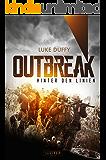 Outbreak - Hinter den Linien: Endzeit-Thriller