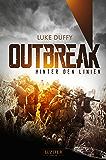 Outbreak - Hinter den Linien: Endzeit-Thriller (German Edition)