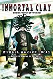 Immortal Clay (A Science Fiction Alien Invasion Novel)