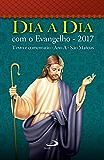 Dia a Dia com o Evangelho 2017: Texto e comentário Ano A - São Mateus