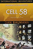 Cell 58 (Formerly Imprisoned in Iran: Love's Victory over Fear) (International Adventures)