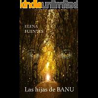 Las hijas de BANU: BANU I