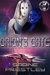 Orion's Gate - The Great Space Race: A Standalone Novel Spanning Two SFR Series. Kindle Edition