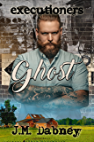 Ghost (Executioners Book 1)