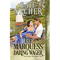 The Marquess' Daring Wager (The Duke's Pact Book 2)