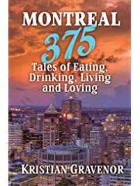 Amazon canada americas books pre confederation first montreal 375 tales of eating drinking living and loving fandeluxe Gallery