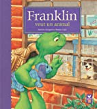 Franklin veut un animal