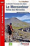 Le Mercantour - Vallée des Merveilles: Nouvelle édition 2015