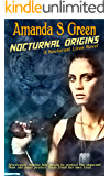Nocturnal Origins (Nocturnal Lives Book 1)