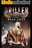 Driller: Dead Ringers MC Book 1