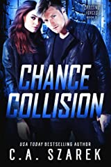 Chance Collision (Crossing Forces Book 2) Kindle Edition