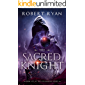 The Sacred Knight (The Kingshield Series Book 6)