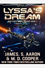 Lyssa's Dream - A Hard Science Fiction AI Adventure (The Sentience Wars - Origins Book 1) Kindle Edition