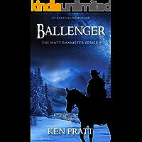 Ballenger (Matt Bannister Western Book 8)