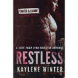RESTLESS: A Less Than Zero Rockstar Romance Prequel: Book 0.5 - Carter & Lianne