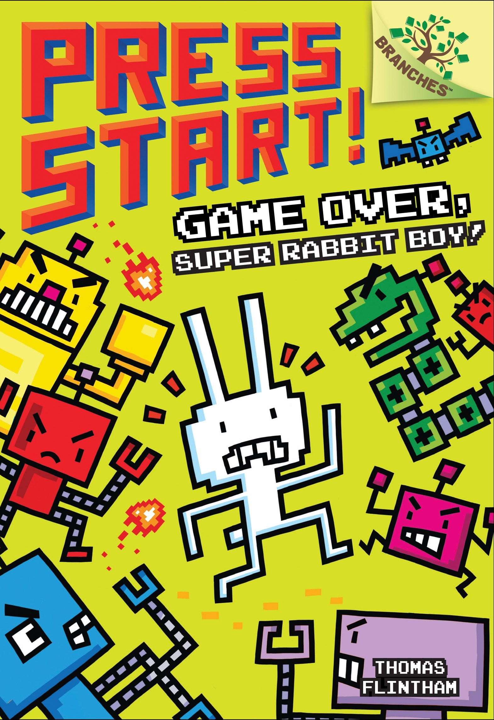 Game Over, Super Rabbit Boy!: A Branches Book (Press Start! #1)