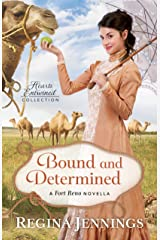 Bound and Determined (Hearts Entwined Collection): A Fort Reno Novella Kindle Edition