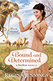Bound and Determined (Hearts Entwined Collection): A Fort Reno Novella