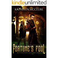 Fortune's Fool: A Gideon Quinn Case (The Fortune Chronicles Book 3)