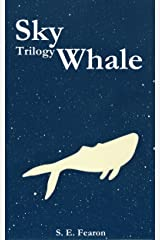 Sky Whale Trilogy Kindle Edition