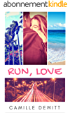 Run, Love: une romance Young Adult