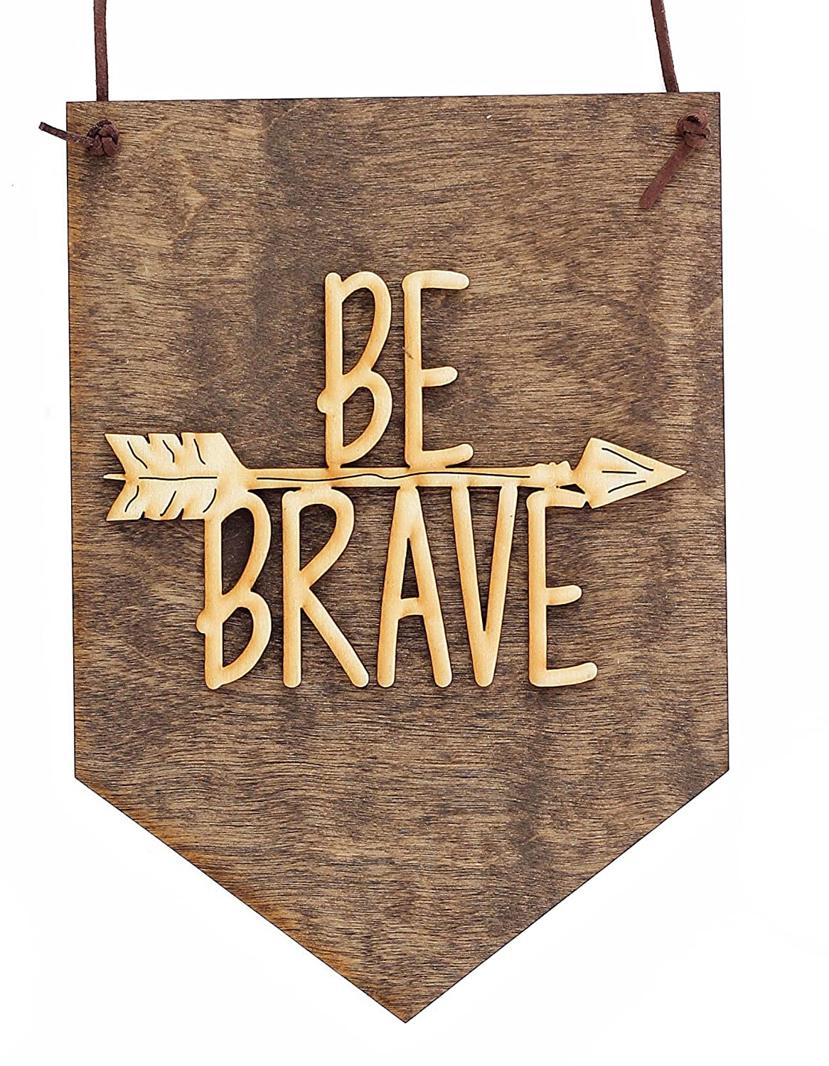 Be Brave Wood Sign for Nursery
