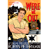 Were Me Out: Shift Happens Book Four