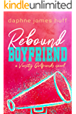 Rebound Boyfriend (Varsity Girlfriends Book 3)