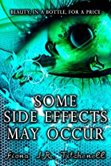 Some Side Effects May Occur Kindle Edition