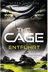 The Cage - Entführt: Roman (The Cage-Serie 1) (German Edition) Kindle Edition