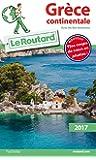 Guide du Routard Grèce continentale (avec les Îles Ioniennes) 2017