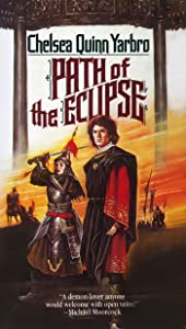 Path of the Eclipse: A Novel of the Count Saint-Germain (Saint-Germain series Book 4)