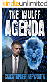 The Wulff Agenda: A Political Financial Thriller (Sam Jardine Crime Thrillers Book 2)