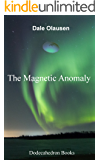 The Magnetic Anomaly: A Science Fiction Story