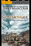 Spellmonger: Book One Of The Spellmonger Series