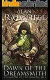 Dawn of the Dreamsmith (The Raven's Tale Book 1)