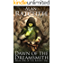 Dawn of the Dreamsmith (The Raven's Tale Book 1)