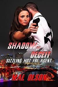 Shadow of Deceit: Sizzling Hot FBI Agent