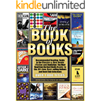 THE BOOK OF BOOKS: Recommended Reading: Including Must-Read Books (Fiction & Nonfiction), Book Club Recommendations…