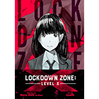 Lockdown Zone: Level X: Chapter 1 (English Edition)